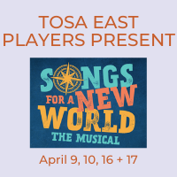 Tosa East Players Present Songs for a New World
